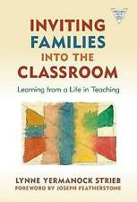Inviting Families into the Classroom, Lynne Yermanock Strieb