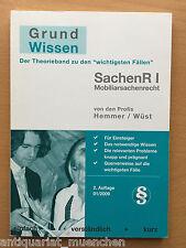 HEMMER WÜST Skript GRUNDWISSEN SACHENRECHT I Mobiliarsachenrecht 2. Auflage