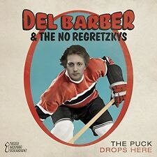 Puck Drops Here - Del / No Regretzkys Barber (2016, CD NEUF)