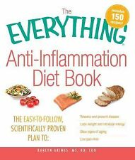 Anti-Inflammation Diet Book : The Easy-to-Follow, Scientifically Proven Plan...