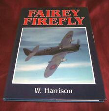 FAIREY FIREFLY. William Harrison. 1992. Fully Illustrated. Fine Condition.