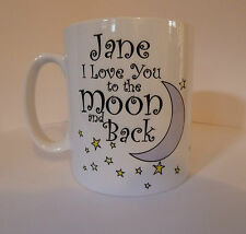 Personalised I Love You To The Moon and Back Mug Gift Her Him Valentines