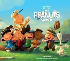 ART AND MAKING OF PEANUTS THE MOVIE (97817832932 - JERRY SCHMITZ (HARDCOVER) NEW