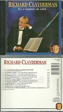 CD - RICHARD CLAYDERMAN : IL Y A TOUJOURS DU SOLEIL / COMME NEUF  - LIKE NEW