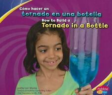 Cómo hacer un tornado en una botella/How to Build a Tornado in a Bottl-ExLibrary