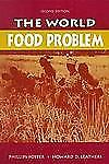 The World Food Problem: Tackling the Causes of Undernutrition in the Third World