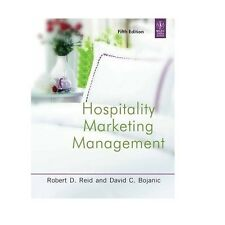 Hospitality Marketing Management by Robert D. Reid and David C. Bojanic