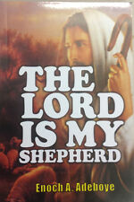 The Lord Is My Sheperd by Pastor E. A. Adeboye