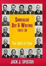 NEW - Surrealist Art and Writing, 1919-1939: The Gold of Time