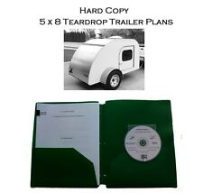 Hard Copy (Printed) 5x8 Teardrop Camp Trailer Plans Plus CD-R & More! #1 Plans