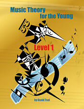 Music Theory for the Young, Level 1