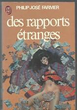 Des rapports etranges.Philip Jose FARMER. J' ai Lu 1976 SF21A