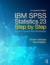 IBM SPSS Statistics 21 Step by Step : A Simple Guide and Reference by Paul...