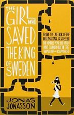 The Girl Who Saved the King of Sweden by Jonas Jonasson (Paperback, 2014)
