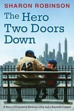 The Hero Two Doors Down Story of Friendship Between Boy and JACKIE ROBINSON NEW