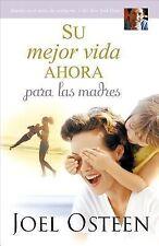 Su Mejor Vida Ahora para Las Madres by Joel Osteen (2015, Paperback)