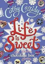 Life is Sweet: A Chocolate Box Short Story Collection by Cathy Cassidy...