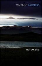 Vantage Laxness Fish Can Sing