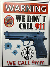 BERETTA GUN STICKER / DECAL. ' `WARNING, WE DONT CALL 911,  + FREE STICKER