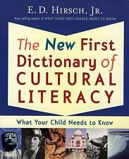 The New First Dictionary of Cultural Literacy: What Your Child Needs to Know by