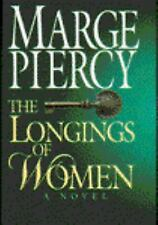 The Longings of Women by Marge Piercy (1994, Hardcover) First Edition Mylar