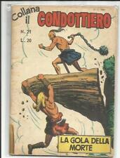 COLLANA IL CONDOTTIERO 21 LA GOLA DELLA MORTE  ED. EDITAL 1960