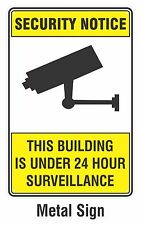 Security Notice CCTV 24 Hour Surveillance Camera METAL Sign 200mmx300mm