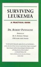 Surviving Leukemia: A Practical Guide Your Personal Health