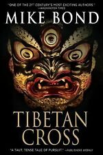 Tibetan Cross by Mike Bond (2014, Book, Other)