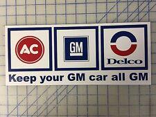 "AC,GM, Delco, ""Keep Your Car GM"", Aluminum, Metal, 6x15, Sign"