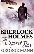 Sherlock Holmes: The Spirit Box, Mann, George