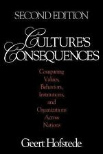 Culture's Consequences : Comparing Values, Behaviors, Institutions, and Organiza