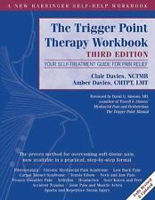The Trigger Point Therapy : Your Self-Treatment Guide for Pain Relief by...