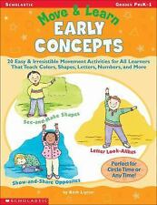 Move & Learn: Early Concepts: 20 Easy & Irresistible Movement Activities for All