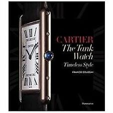 CARTIER: THE TANK WATCH - FRANCO COLOGNI (HARDCOVER) NEW