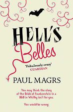 Hell's Belles! by Paul Magrs (Paperback, 2010)