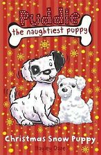 Puddle the Naughtiest Puppy: Christmas Snow Puppy: Book 9, Daze, Hayley, New Boo
