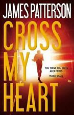 CROSS MY HEART Hardcover James Patterson Alex Cross Series Book 21 FREE SHIPPING
