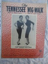SHEET MUSIC TANNER SISTERS TENNESSEE WIG WALK