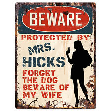 PPBW 0155 Beware Protected by MRS. HICKS Rustic Tin Sign Funny Gift Ideas