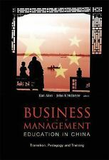 Business and Management Education in China: Transition, Pedagogy, Training and A