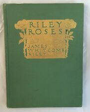 1909 Riley Roses James Whitcomb Riley Howard Chandler Christy Illustrations