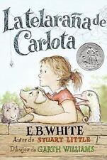 La Telarana de Carlota/Charlotte's Web by E. B. White NEW Paperback Spanish