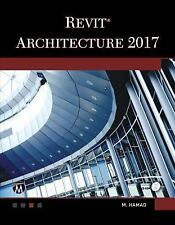 Revit Architecture 2017 by M. Hamad (2016, Mixed Media)