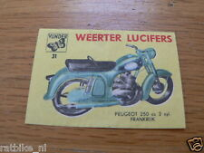 M31 WEERTER LUCIFERS,MATCHBOX LABELS PEUGEOT 250CC MOTORCYCLE