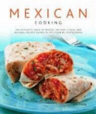 Mexican Cooking: The Authentic Taste Of Mexico: 150 Fiery And Spicy Cl-ExLibrary