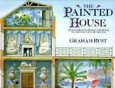 The Painted House: Over 100 Original Designs for Mural and Trompe L'Oeil Decorat