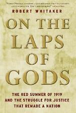 On the Laps of Gods: The Red Summer of 1919 and the Struggle for Justi-ExLibrary
