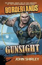 Borderlands: Gunsight by John Shirley (2013, Paperback)