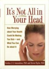 It's Not All in Your Head: How Worrying about Your Health Could Be Mak-ExLibrary